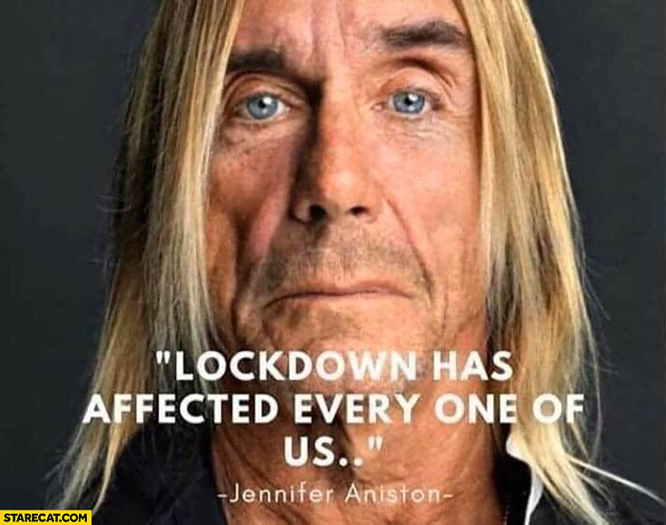 lockdown-has-affected-every-one-of-us-jennifer-aniston-iggy-pop